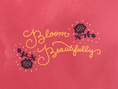 Bloom Beautifully bloom lettering flowers