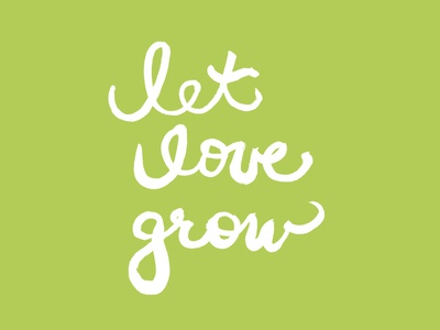 Let Love Grow Print earth day lettering