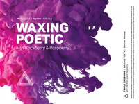 Waxing Poetic | Blackberry & Raspberry ⟁ Triple Crossing
