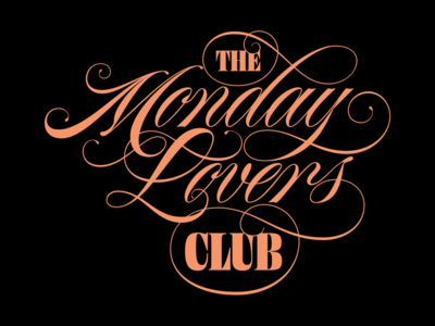 Monday Lovers Club monday funky type type spencerian flourish script art design illustration lettering typography vector