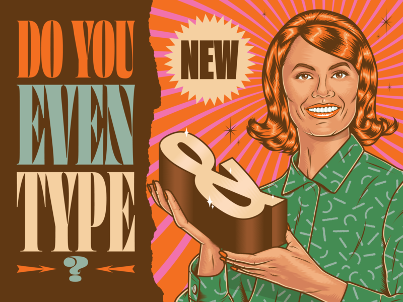 Bro... do you even type? product figurative woman ad font typeface advertising surrealism psychedelic art design illustration type retro vintage typography vector