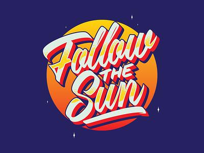 Follow the Sun Letterings apparel brushpen caligrafia tipografia verão sun summer psychedelic art design type illustration retro vintage lettering typography vector