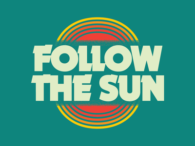 Follow the Sun Concepts surf art seventies good vibes beach surf summer art design type retro vintage lettering typography vector
