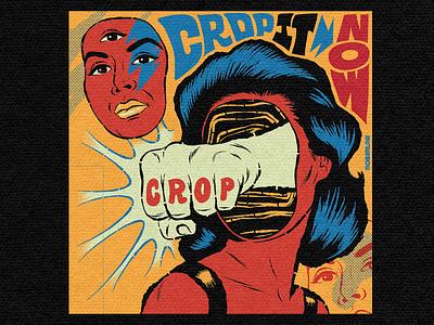 Crop it now surrealism psychedelic type art design illustration retro vintage lettering typography vector