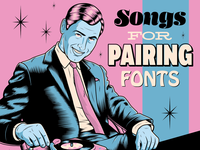 Songs for Pairing Fonts