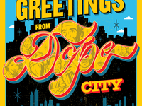 Greetings from Dope City