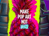 Make Pop Art not War