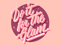 Do it for the GLAM!