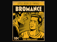Little Book of Vintage Bromance