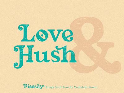 Piassey - Rough Serif Font professional font design fonts collection logotype t-shirt graphic design slant mode design vintage font vintage retro lettering branding serif typeface sans serif font sans serif serif fonts serif font serif rough