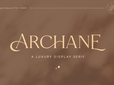 Archane - Feminine Elegant Serif calligraphy advertising branding modern fonts elegant fonts sans serif serif fonts font design fonts collection feminine font feminine design display font display serif font luxury serif font feminine logo luxury serif elegant feminine