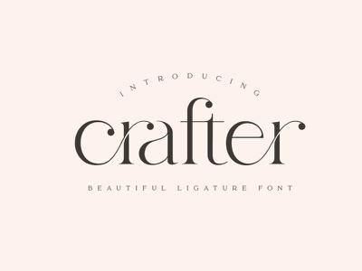 Crafter - Beautiful unique font lettering modern fonts font design fonts collection typography typeface unique fonts unique font beautiful fonts beautiful font sans serif tyepface serif typeface serif fonts serif font serif sans serif fonts sans serif font sans serif unique crafter