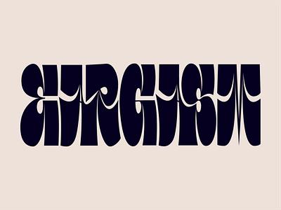 Eargasm eargasm graphic design letter vector typography art typography lettering art lettering type