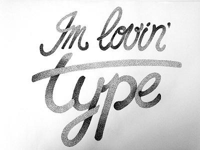 Lovin' Type Final lettering sketch type