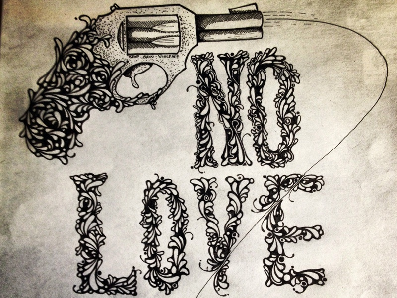 No Love hand drawn bullet pen and ink gun pen illustration typography ink drawing stipple