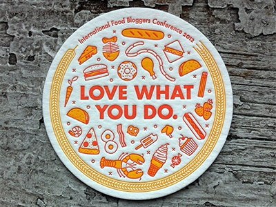 One More for the Road pizza shrimp carrot cheese cheeseburger fish doughnut drumstick baguette sausage links grilled cheese taco asparagus strawberries hot dog peppermint cupcake fortune cookie pretzel bacon eggs lobster ice cream conference love food letterpress coaster