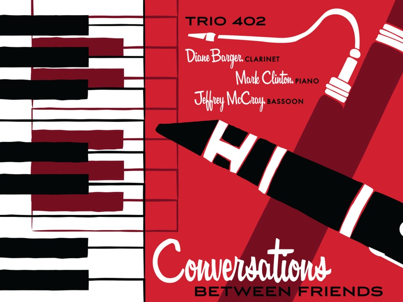 Conversations Between Friends Album trio music bassoon clarinet piano