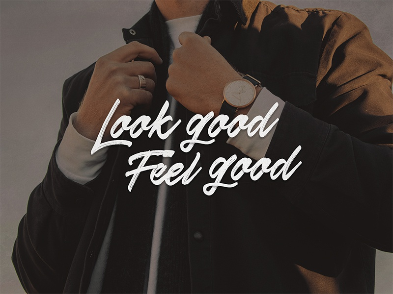 Look Good Feel Good mens fashion type script lettering typography