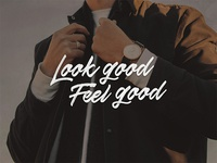 Look Good Feel Good