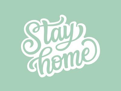 Stay home lettering vector illustration design flatposter flatdesign