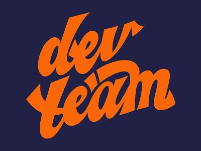 Dev team lettering orange receipt bank team developers letterin