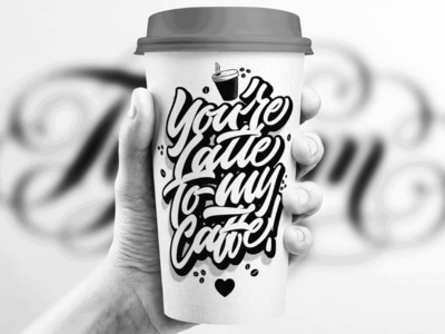 You're Latte To My Caffe