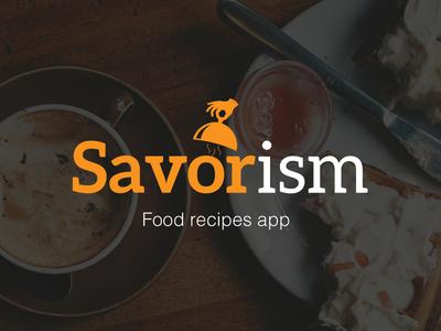 Savorism - Food recipes app design app recipes food savorism