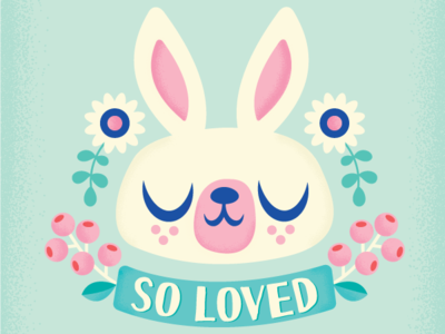 So Loved - Bunny and Flowers