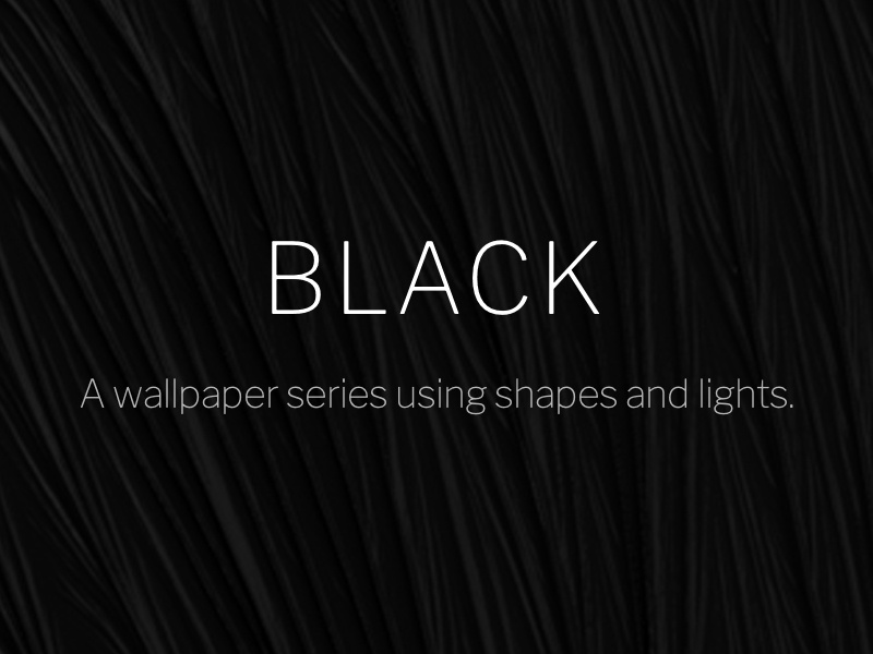 f0fc038dde Black Wallpaper Series by Jean-Marc Denis on Dribbble