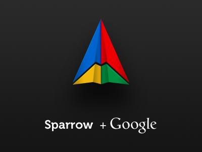 Sparrow + Google sparrow google