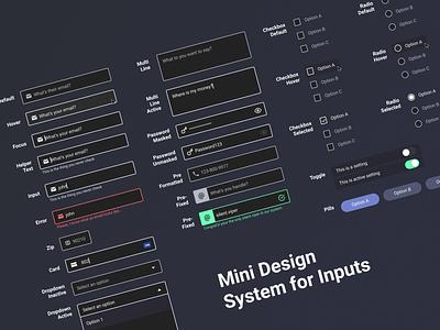 Mini Design System for Inputs form design form field dark ui app visual design ui pattern library input