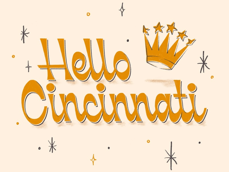 Hello Cincinnati script hand lettering illustration crown queen city ohio cincinnati hello