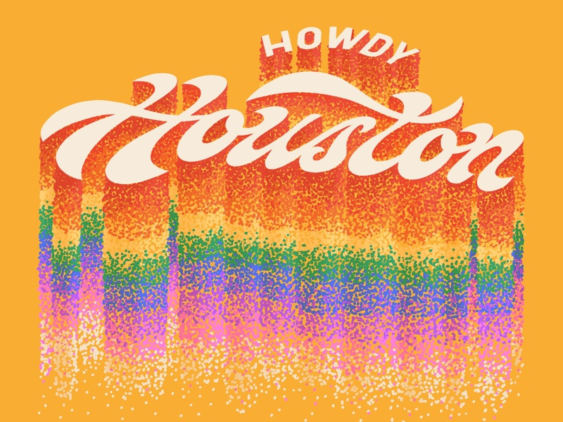 Howdy Houston lettering hand lettering groovy script block letter gradient rainbow texas houston howdy