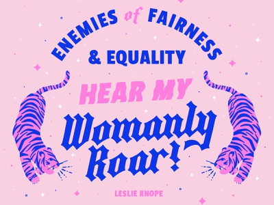 Womanly Roar sans serif block letter blackletter hand lettering womens day quote feminist feminism leslie knope parks and recreation parks and rec womanly roar woman