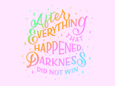 Darkness Did Not Win