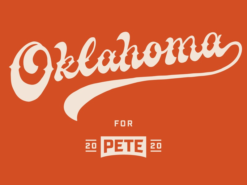 Oklahoma pete 2020 presidential president campaign design campaign 2020 script lettering hand lettering
