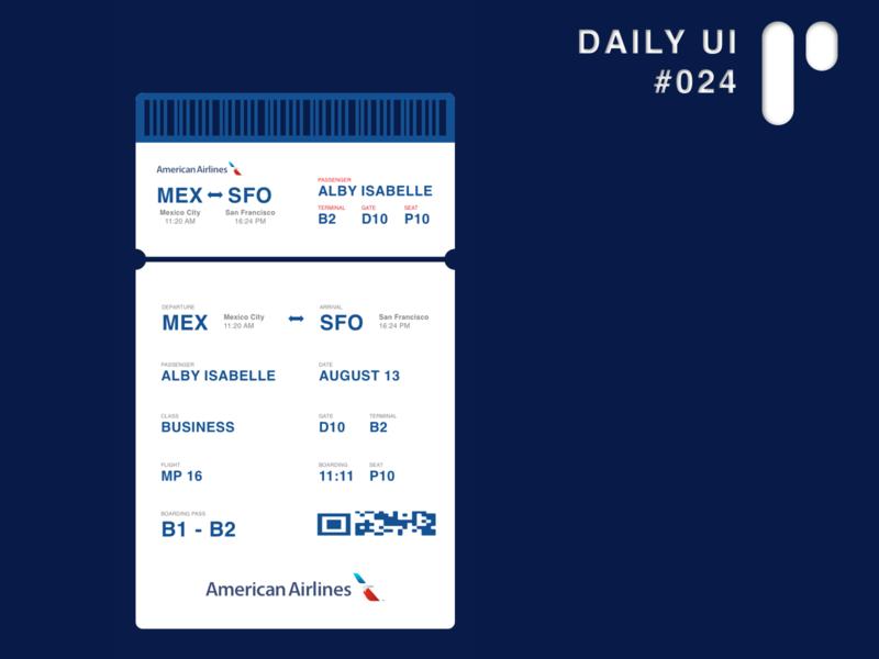 Daily UI Challenge #024 - Boarding Pass app design dailyuichallenge dailyui ui digital design ui design