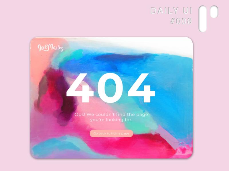 Daily UI Challenge #008 - 404 Error (GeekMarloz redesign) app app design dailyuichallenge dailyui color palette vector digital ui design ui design