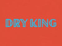 Dry King 2