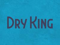 Dry King 3