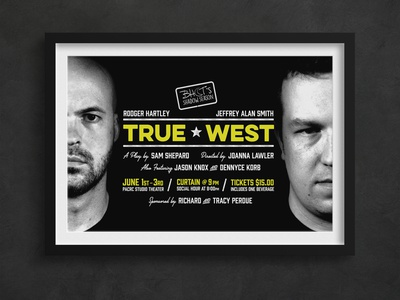 True West - Theater Publicty Poster theatre poster art theater publicity theater posters theater design theater branding theater poster design poster