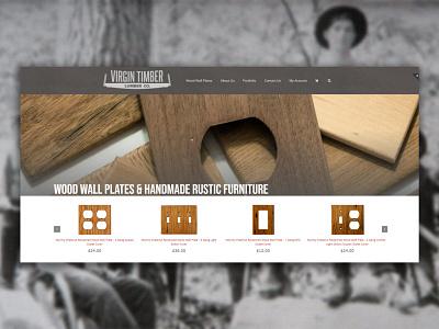 Virgin Timber Lumber Co. online store webstore ecommerce woodworking smallbusiness website website design webdesign design