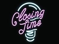 """""""Closing Time"""" Neon Logo"""