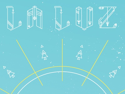 La Luz Poster la luz typography geometric band poster bartfest