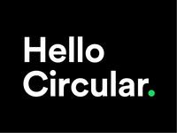 Hello Circular.