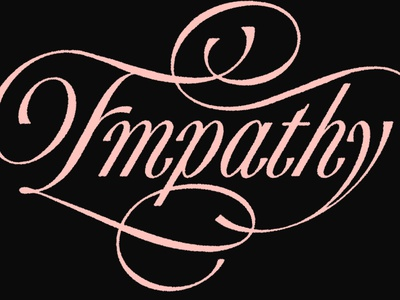 Empathy drawing design art handmade lettering script lettering script type design empathy hand lettering letter design letters lettering typography type