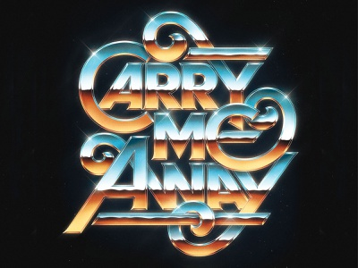 Carry Me Away desert chrome 80s eighties chrome type illustration art drawing design lettering typography type