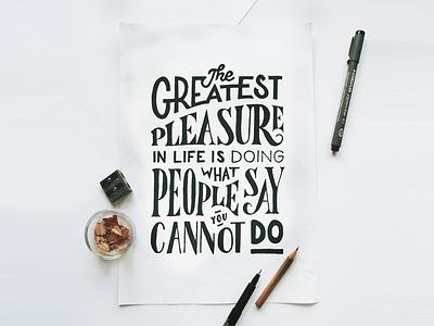 The Greatest Pleasure type typography lettering handlettering letter handmade drawing draw art design