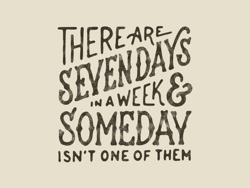 Someday drawing type handmade handlettering lettering typography
