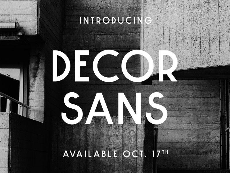 Decor Sans - Coming Soon sale typeface type design font design font typography type